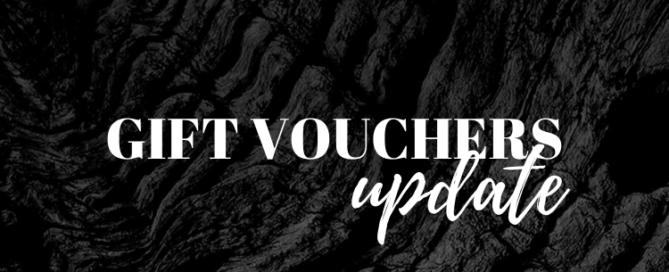 GIFT VOUCHERS update